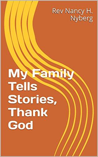 My Family Tells Stories, Thank God