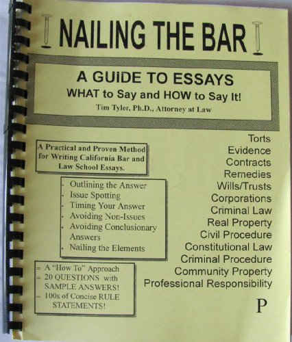 Nailing The Bar: A Guide To Essays (Nailing The Bar)