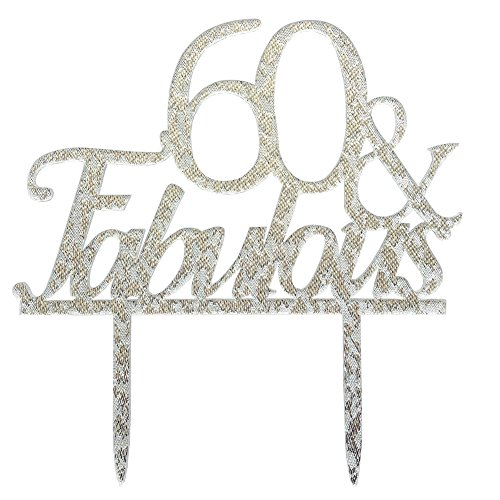 Glitter Silver Acrylic 60 & Fabulous Cake Topper,