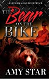 img - for The Bear On The Bike by Amy Star (2016-03-01) book / textbook / text book