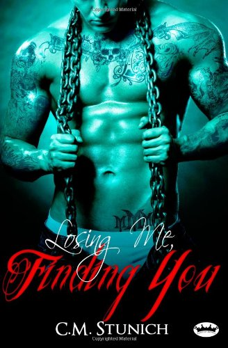 Losing Me, Finding You: A New Adult Biker Erotic Romance ('Triple M' MC Series) PDF