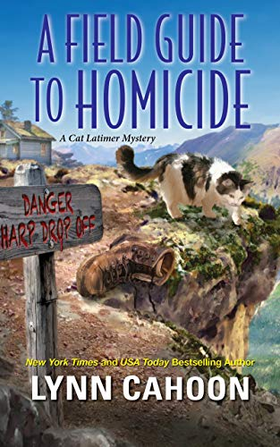 A Field Guide to Homicide (A Cat Latimer Mystery Book 6) by [Cahoon, Lynn]