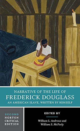 Books : Narrative of the Life of Frederick Douglass (Second Edition)  (Norton Critical Editions)