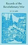 Records of the Revolutionary War, W. T. Saffell, 0788412221