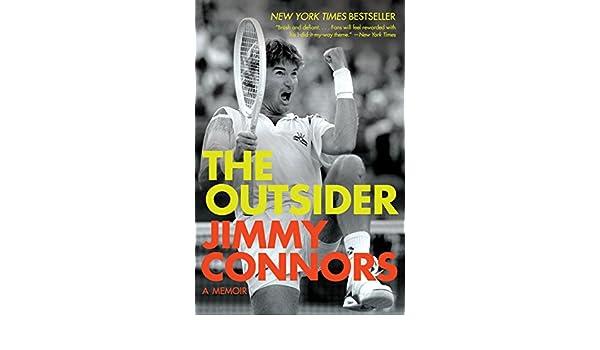 The Outsider: A Memoir (English Edition) eBook: Jimmy Connors: Amazon.es: Tienda Kindle