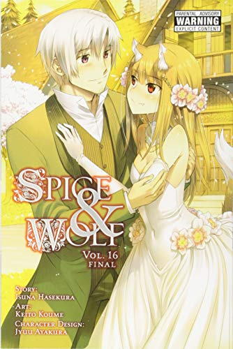 Spice and Wolf, Vol. 16 (manga) (Spice and Wolf (manga)) [Hasekura, Isuna] (Tapa Blanda)