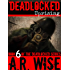 Deadlocked 6 (Deadlocked Series)