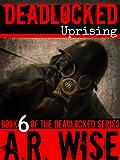 Deadlocked 6 (Deadlocked Series)