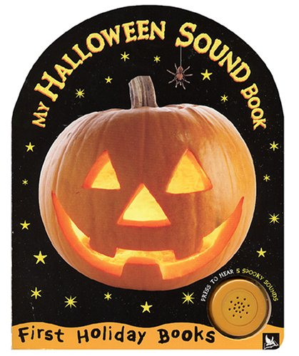 My Halloween Sound Book (First Holiday Books) -