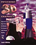 Designing 3D Graphics: How to Create Real-Time 3DModels for Games and Virtual Reality
