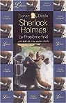 Quatre aventures de Sherlock Holmes : La face jaune - Le problème final - Un estropié - Le Malade à demeure par Conan Doyle