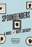 """Daryl Gregory, """"Spoonbenders"""" (Knopf, 2017)"""