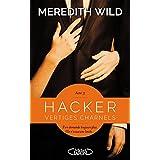 Vertiges Charnels - Hacker Tome 3