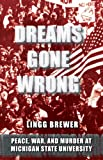 Dreams Gone Wrong, Lingg Brewer, 0991042409