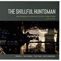 The Skillful Huntsman: Visual Development of a Grimm