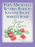 Sugar and Spice, Fern Michaels and Beverly Barton, 1410410986