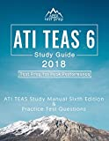img - for ATI TEAS 6 Study Guide 2018: ATI TEAS Study Manual Sixth Edition and Practice Test Questions for the Test of Essential Academic Skills 6th Edition Exam book / textbook / text book