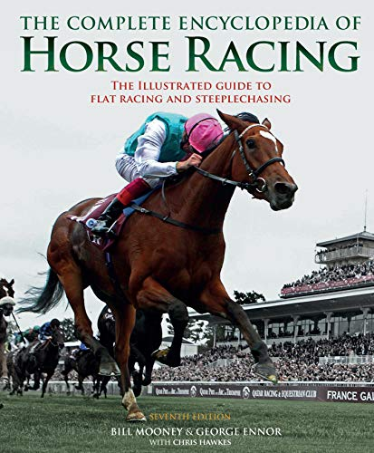 pedia of Horse Racing: The Illustrated Guide to the World of the Thoroughbred ()