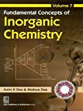 Fundamental Concepts Of Inorganic Chemistry: Volume 7