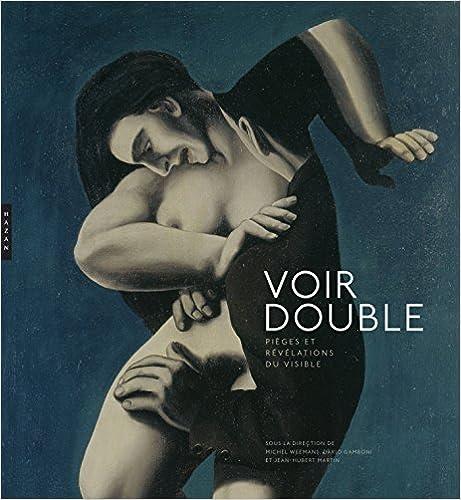 Livres gratuits Voir double Pièges et révélations du visible pdf ebook