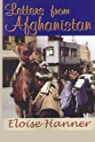 Letters from Afghanistan, Eloise Hanner, 0828320837