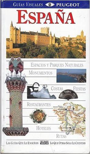 España - guias visuales peugeot -: Amazon.es: Delgado Castro ...