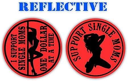 REFLECTIVE Hard Hat StickersSUPPORT SINGLE MOMS Funny Stripper Helmet Decals