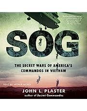 SOG: The Secret Wars of America's Commandos in Vietnam