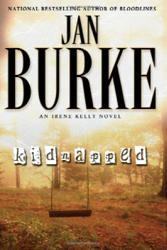 Kidnapped: A Novel (Irene Kelly Mysteries) pdf