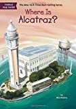 img - for Where Is Alcatraz? book / textbook / text book