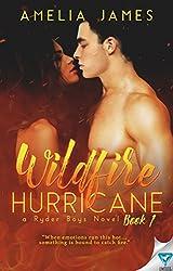 Wildfire Hurricane (A Ryder Boys Novel Book 1)