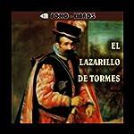 El Lazarillo de Tormes [The Life of Lazarillo of Tormes] |  Anonymous