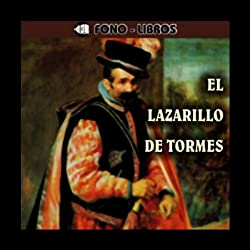 El Lazarillo de Tormes [The Life of Lazarillo of Tormes]