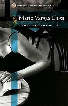 Travessuras da menina má por [Llosa, Mario Vargas]