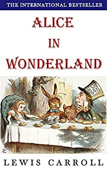 Alice in Wonderland (Complete and Illustrated): with Free Audiobook by [Carroll, Lewis]