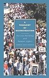 A Theology of Reconstruction, Charles Villa-Vicencio, 0521416256