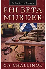 Phi Beta Murder (Rex Graves Mystery Book 3)