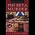 Phi Beta Murder (Rex Graves Mystery Book 3)