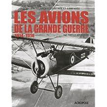 Avions de la Première Guerre mondiale: 1914-1918