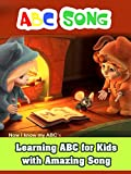 ABC Song - Learning ABC for Kids with Amazing Song