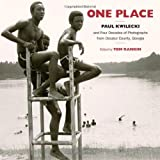 One Place, Paul Kwilecki and Tom Rankin, 1469607409
