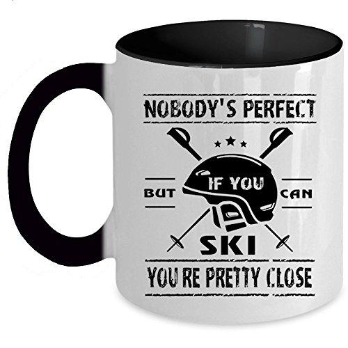 But If You Can Ski You're Pretty Close Coffee Mug, Nobody's Perfect Accent Mug (Accent Mug - Black)