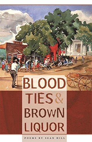 Blood Ties & Brown Liquor: Poems