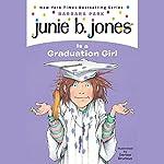 Junie B. Jones is a Graduation Girl, Book 17   Barbara Park