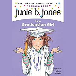 Junie B. Jones is a Graduation Girl, Book 17