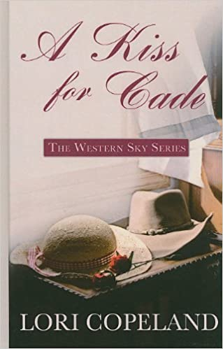 The Western Sky Series by Lori Copeland