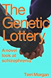 The Genetic Lottery: A novel look at schizophrenia