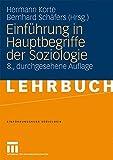 Einführung in Hauptbegriffe der Soziologie (Einführungskurs Soziologie, Band 1)