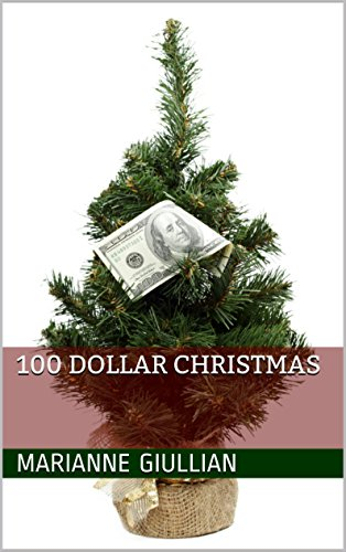 100 Dollar Christmas by [Giullian, Marianne]
