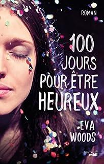 100 jours pour être heureux, Woods, Eva